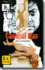 The cannibal man