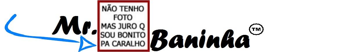 Mr. Baninha