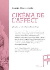 Cinéma de l'affect (Boucles de voix off pour film fantôme) Editions de l'Attente, 2020
