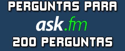 Dicas de Perguntas para fazer no Ask.fm - 200 Perguntas para Ask.fm