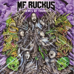 MF RUCKUS - Thieves of Thunder