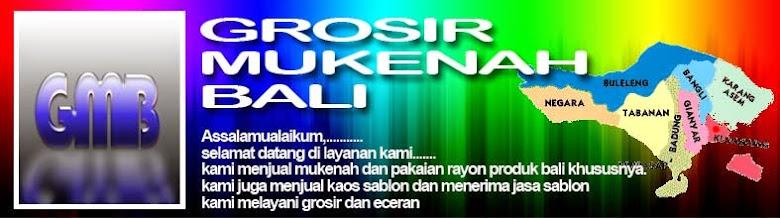 GROSIR MUKENAH BALI