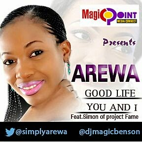 "Music: Arewa - ""Goodlife"" ft Klever Jay"