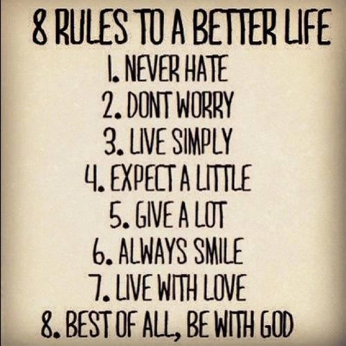 Eight Rules To A Better Life