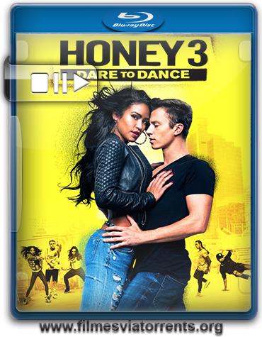 Honey 3 No Ritmo do Amor Torrent - BluRay Rip 720p e 1080p Dublado (2016)