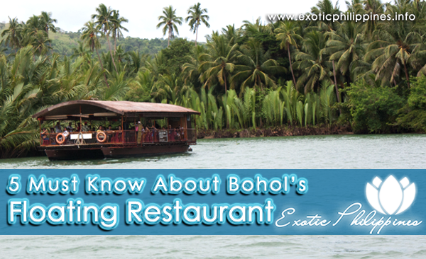 5 Must Know About Bohol Floating Restaurant