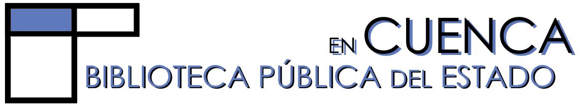 BLOG de la Biblioteca Pública del Estado en Cuenca