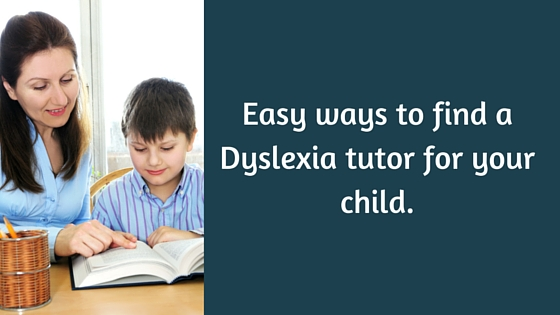 http://www.studyingwithdyslexia.blogspot.co.uk/2016/01/easy-ways-to-find-dyslexia-tutor-for.html