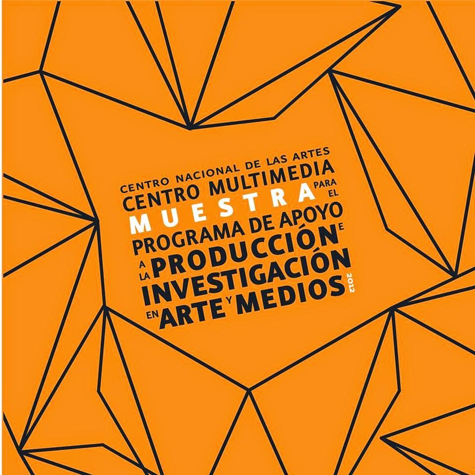 Muestra del Programa de Apoyo a la Producción e Investigación en Arte y Medios