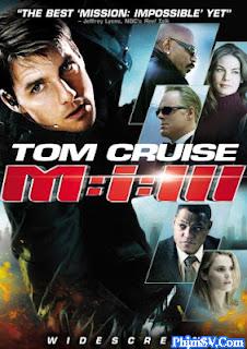 Nhiệm Vụ Bất Khả Thi 3 - Mission Impossible 3
