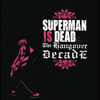 Superman Is Dead - The Hangover Decade
