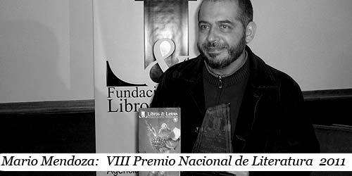 Mario Mendoza:  VIII Premio Nacional de Literatura  2011