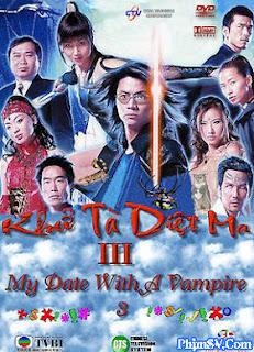 Khử Tà Diệt Ma 3 - My Date With A Vampire 3
