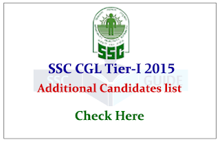 SSC CGL Tier I Qualified Additional Candidates