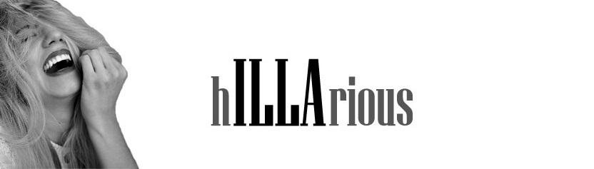 hILLArious
