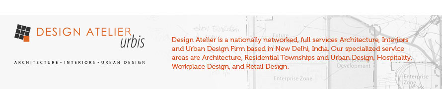 DESIGN ATELIER - Architects & Design Consultants - New Delhi India