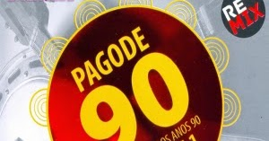 Pagode 90 Vol. 1 - Remix (2014)