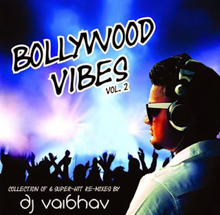 DJ VAIBHAV - BOLLYWOOD VIBES VOL.02
