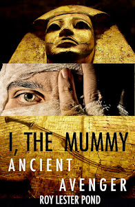 Ancient Avenger  I, THE MUMMY