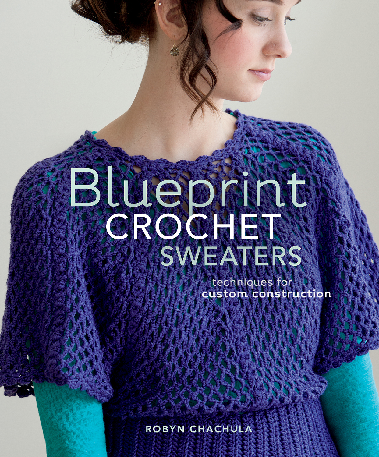 Crocheting Sweaters : ... Ramblings: Book Review: Blueprint Crochet Sweaters by Robyn Chachula