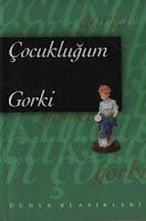 ÇOCUKLUĞUM, Maksim Gorki