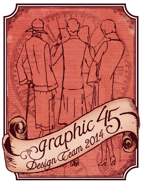 Graphic 45 Design Team 2014-2015