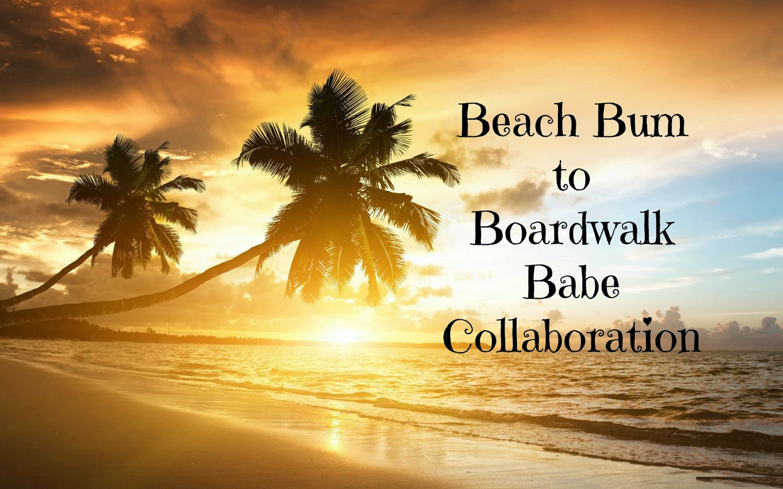 http://chrysalisglam101.blogspot.com/2014/07/beach-bum-to-boardwalk-babe.html