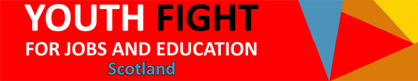 Youth Fight For Jobs & Education (Scotland)