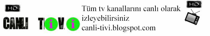 Canlı Tv İzle - Televizyon Kanalları - Bedava Online izle