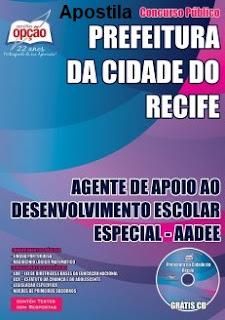 Apostila Concurso Prefeitura do Recife Agente Escolar - AADEE.