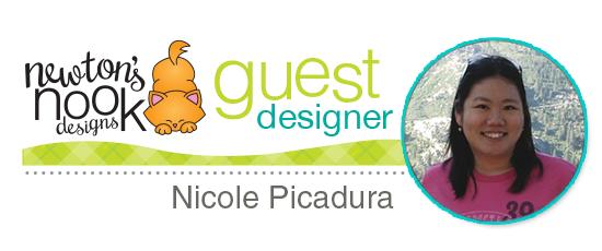 Guest Designer Nicole Picadura | Newton's Nook Designs