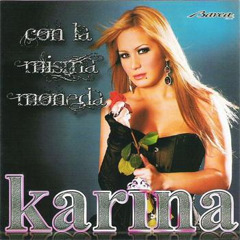 cover con la misma moneda karina, frases de karina la princesita, portada con la misma moneda karina, album con la misma moneda karina