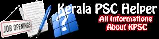 Kerala PSC Helper | All Information About Govt Jobs