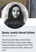 Microblog en Twitter sobre la Beata Josefa Naval Girbés, virgen seglar de Algemesí (1820-1893)