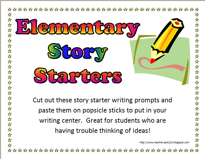 the teacher spot teacher resources elementary story starters  42 elementary story starters and sentence starters writing prompts