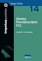 LANÇAMENTO: Direito Previdenciário FCC - 2014 (Hugo Goes)