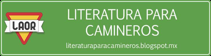 LITERATURA PARA CAMINEROS
