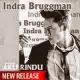 Indra L Bruggman - Aku Rindu