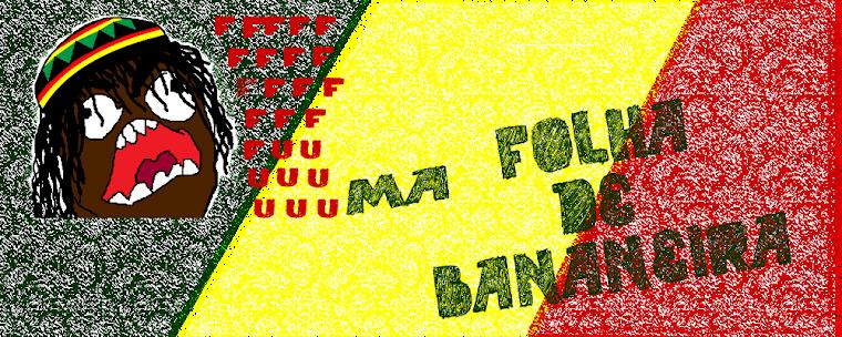 Fuma Folha de Bananeira