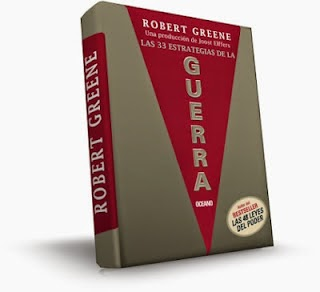 Las 33 Estrategias de La Guerra (Robert Greene) [Poderoso Conocimiento]