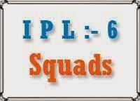 ipl 6 squads 2013