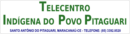 Telecentro Indígena do Povo Pitaguari