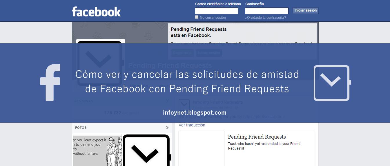 Cómo ver y cancelar las solicitudes de amistad de Facebook con Pending Friend Requests