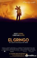 El Gringo (2012) online y gratis