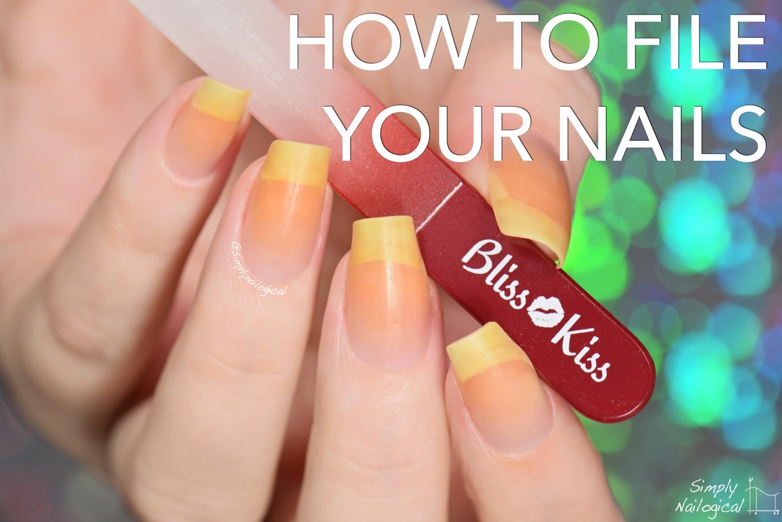 Simply Nailogical: How to file and shape your nails