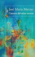Cuentos del reino secreto - J. María Merino.