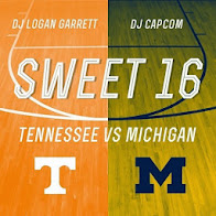 [SWEET 16: MICHIGAN VS. TENNESSEE] DJ CAPCOM x DJ LOGAN GARRETT