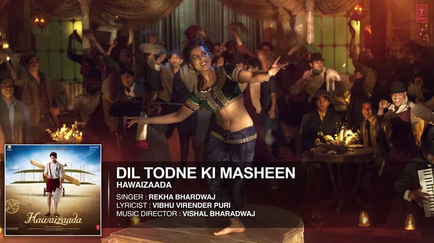 Dil Todne Ki Masheen Full Mp3 Song Download