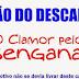 O CLAMOR PELOS DESENGANADOS