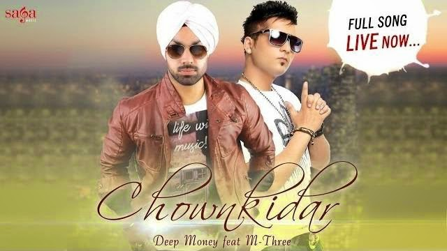 CHOWNKIDAR SONG LYRICS & VIDEO - DEEP MONEY FEAT. M-THREE